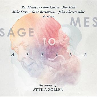 Message to Attila: The Music of Attila Zolle by Various Artists