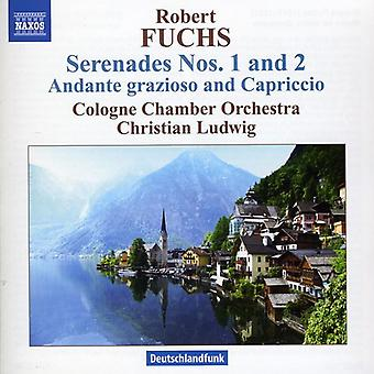 R. Fuchs - Robert Fuchs: Serenades Nos. 1 & 2; Andante Grazioso and Capriccio [CD] USA import