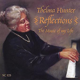 Thelma Hunter - Reflections: Music of My Life [CD] USA import