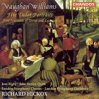 R. Vaughan Williams - Vaughan Williams: Five Tudor Portraits/Five Variations of Dives and Lazarus [CD] USA import