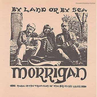 Morrigan - By Land or by Sea [CD] USA import