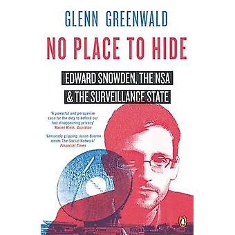 No Place to Hide - Edward Snowden - the Nsa and the Surveillance State