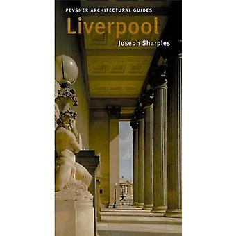 Liverpool - Pevsner City Guide by Joseph Sharples - 9780300102581 Book
