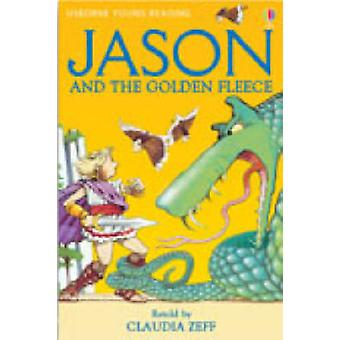 Jason and the Golden Fleece (New edition) by Claudia Zeff - Stephen C