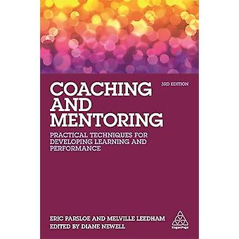 Coaching and Mentoring - Practical Techniques for Developing Learning