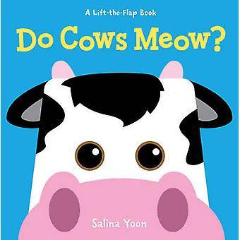 Do Cows Meow? by Salina Yoon - 9781402789564 Book