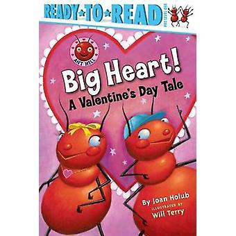 Stort hjerte! -En Valentinsdag historie av Joan Holub - vil Terry - 97814
