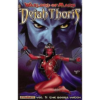 Warlord of Mars - Dejah Thoris - Volume 3 - The Boora Witch by Carlos Ra