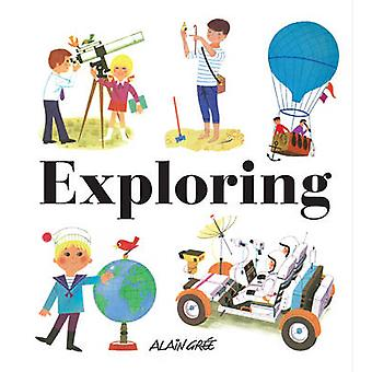 Exploring by Alain Gree - 9781908985118 Book