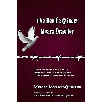 The Devil's Grinder - Moara Dracilor - Poems of Hope and Despair from
