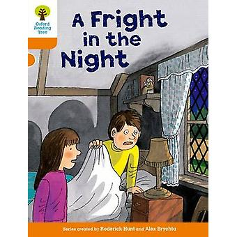 Oxford Reading Tree - Level 6 - More Stories A - a Fright in the Night b
