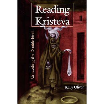 Lendo Kristeva - desvendando o duplo-vínculo por Kelly Oliver - 978025