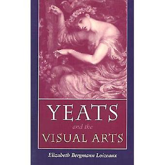 Yeats och bildkonst (ny upplaga) av Elizabeth Bergmann Loizeau