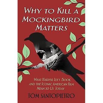 Därför att döda en Mockingbird frågor - vad Harper Lees bok och Ico