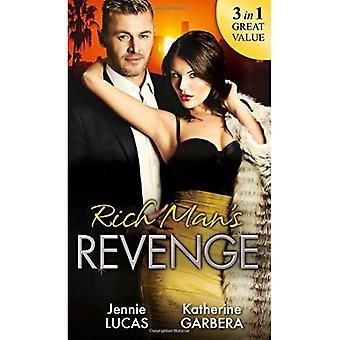 Rich Man's Revenge: Dealing Her Final Card / Seducing His Opposition / A Reputation For Revenge