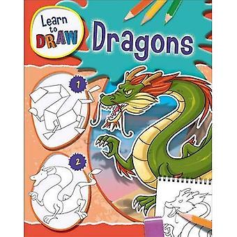 Apprendre à dessiner: Dragons
