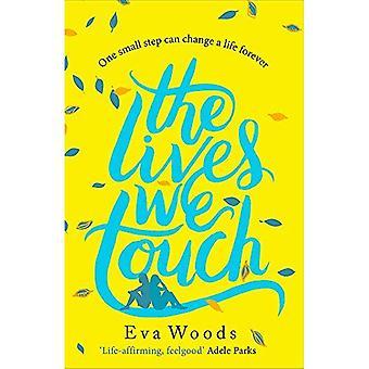 De liv vi beröra: Den nya upplyftande, rolig och klok läsa från Kindle Storsäljaren