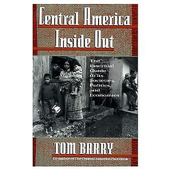 L'Amérique centrale à l'envers: The Essential Guide to Its sociétés, politique et économie (expérience; 1)