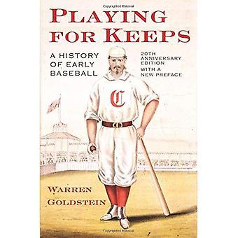 Jogar para sempre: uma história do beisebol precoce