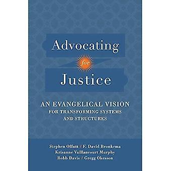 Förespråka rättvisa: en evangeliska Vision för att omvandla system och strukturer