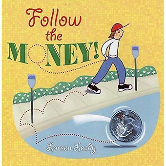 Följ pengarna!