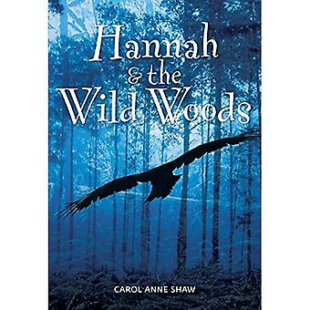 Hannah & the Wild Woods (Hannah Series)
