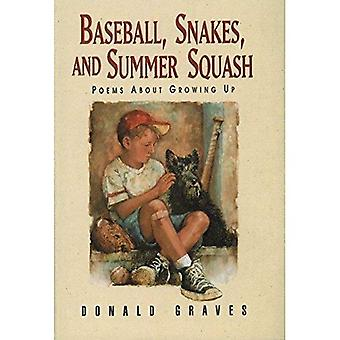 Baseball, Snakes, and Summer Squash: Poems about Growing Up