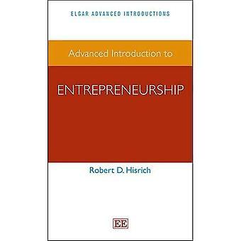 Avanzato di introduzione all'imprenditorialità (Elgar avanzata serie di introduzioni)