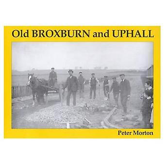 Old Broxburn and Uphall