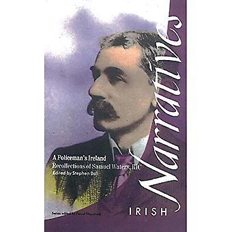 Polismannens Irland: minnen av Samuel vatten, R.I.C. (irländska berättelser)