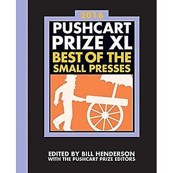 El Premio de Pushcart Xl 2016: Mejor de las prensas pequeñas: 40