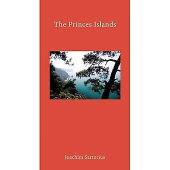 The Princes' Islands: Istanbul's Archipelago (Literary Traveller)