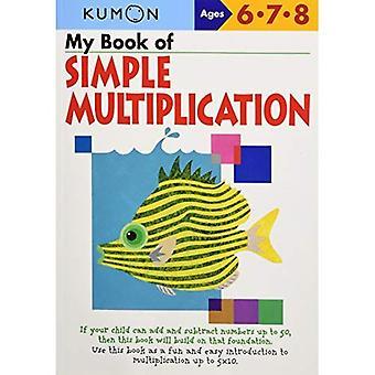 My Book of Simple Mulitiplication (Kumon Workbooks)