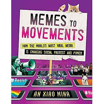 Memes rörelser: hur världens mest Viral Media förändrar Social Protest och makt