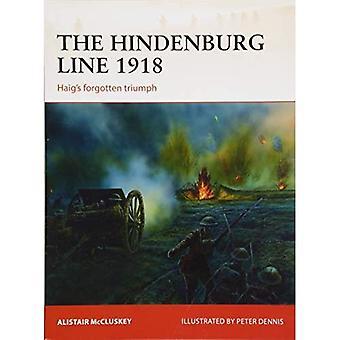 La ligne Hindenburg 1918: Haig d'oublié Triumph (campagne)