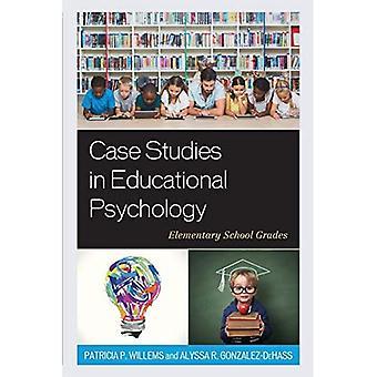 Fallstudier i pedagogisk psykologi: grundskola årskurs