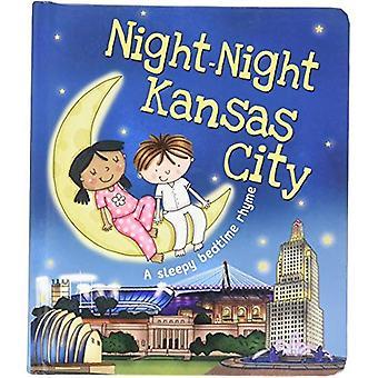 Night-Night Kansas City [Board book]