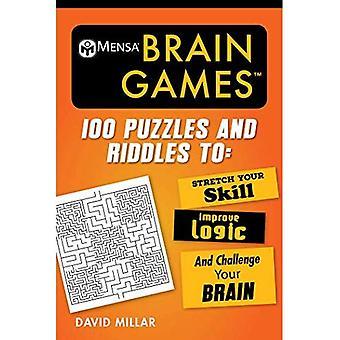 Mensa(r) hjärnan spel: 100 pussel och gåtor att sträcka din skicklighet, förbättra logik och utmana din hjärna (Mensa's Brilliant hjärna träning)