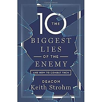 The Ten Biggest Lies of the Enemyand How to Combat� Them