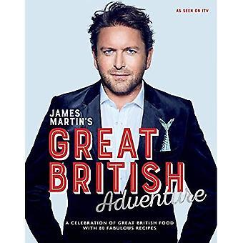 James Martin's grote Britse avontuur