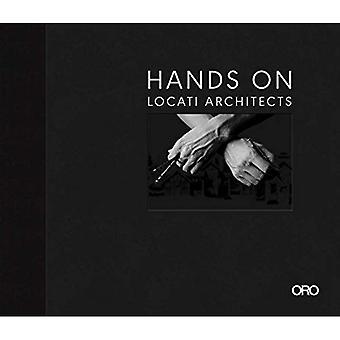 Hands on: Locati Architects