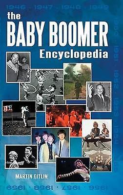 The   Boomer Encyclopedia by Gitlin & Martin