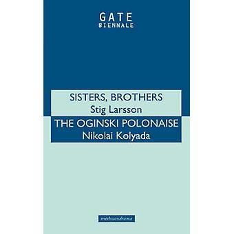 Systrar bröder Org Polonais av Larsson & Stieg