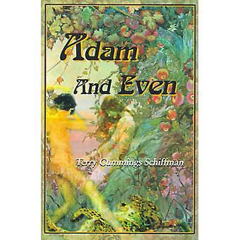 آدم، وحتى قبل Schiffman آند تيري كامنغز
