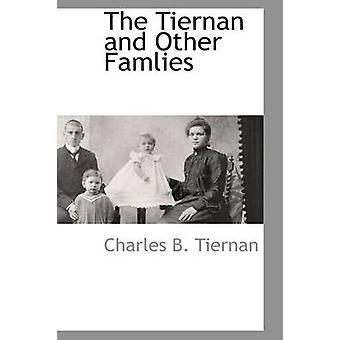 Die Tiernan und andere Famlies von Tiernan & Charles B.