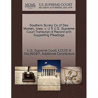 Southern Surety Co of Des Moines Iowa v. U S U.S. Supreme Court Transcript of Record with Supporting Pleadings by U.S. Supreme Court