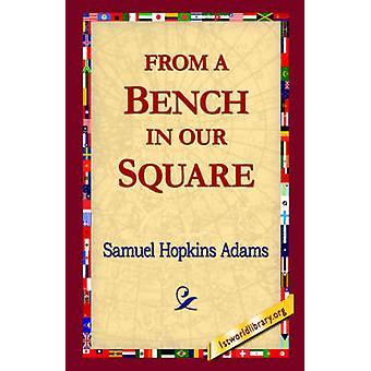 De un banco de nuestra plaza por Adams y Samuel Hopkins