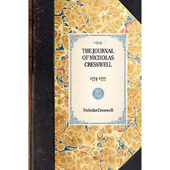 JOURNAL OF NICHOLAS CRESSWELL17741777 av Nicholas Cresswell