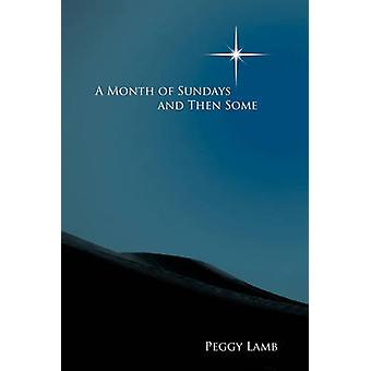 A Month of Sundays and Then Some by Lamb & Peggy