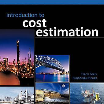 Einführung in die Schätzung Kostenschätzung von Moulik & Subhendu Kosten